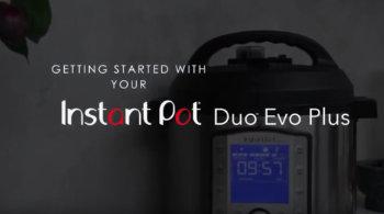 Instant Pot Duo Evo Plus